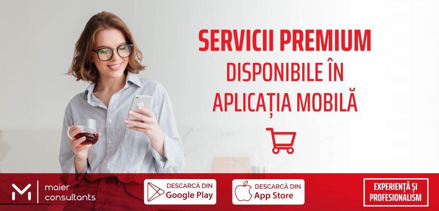 NOU - Servicii PREMIUM în aplicația mobilă